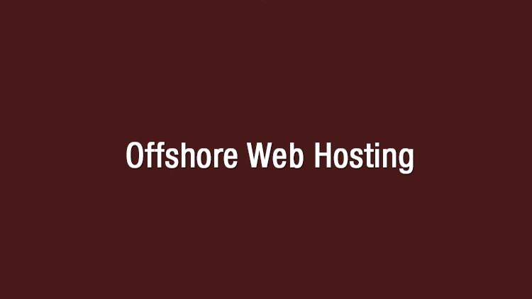 Best Offshore Web Hosting Providers