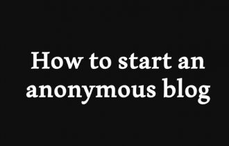 How to Start an Anonymous Blog